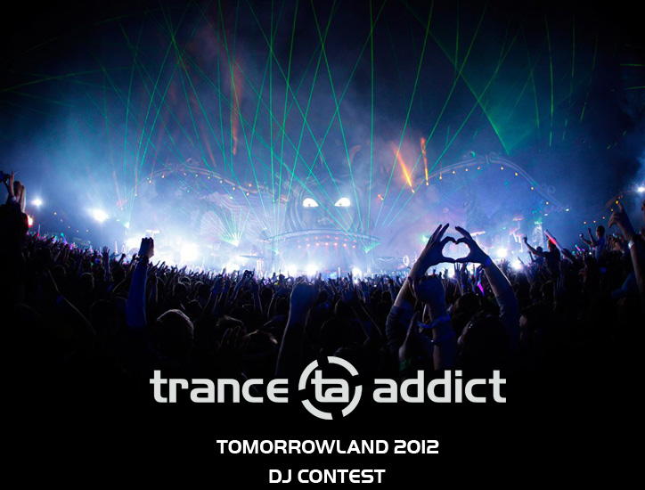 Tranceaddict Tomorrowland 2012 DJ Contest