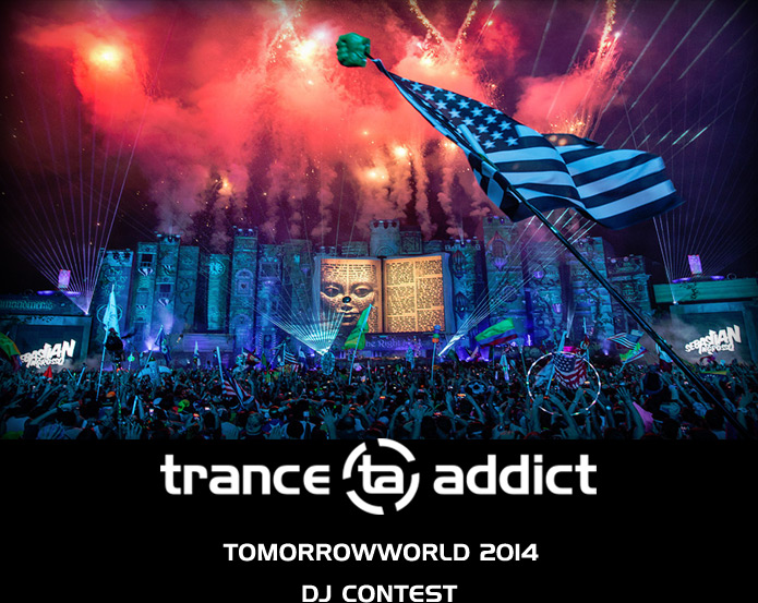 Tranceaddict TomorrowWorld 2014 DJ Contest